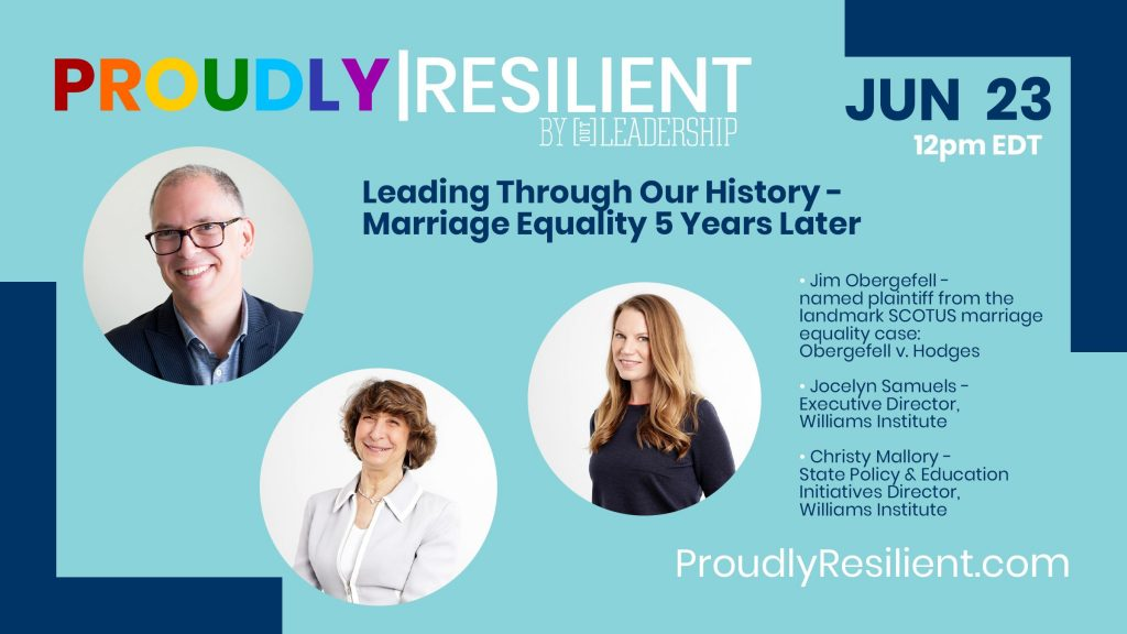 Leading Through Our History - Ep. 4 - 5 Years of Marriage Equality