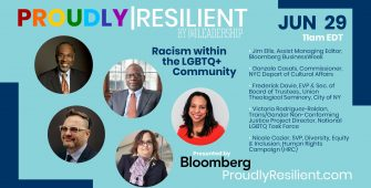 Bloomberg Member Spotlight: Racism within the LGBTQ+ Community