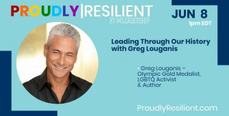 Leading Through Our History with Todd Sears & Greg Louganis