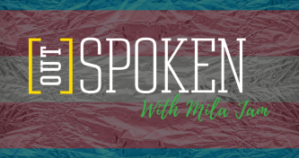 OutSPOKEN with Mila Jam - Rent Special