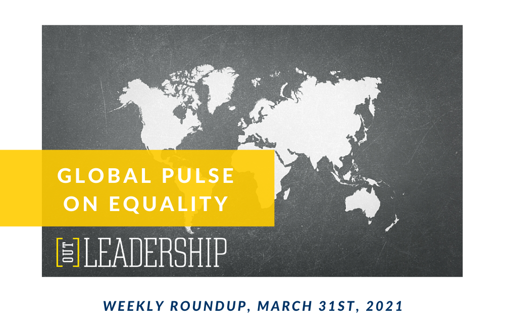Global Pulse on LGBTQ+ Equality: Vol. 1. Issue 7