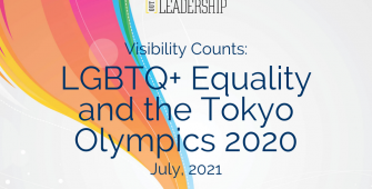 Out Leadership launches Whitepaper tracking the groundbreaking levels of LGBTQ+ visibility at the Tokyo Olympics.